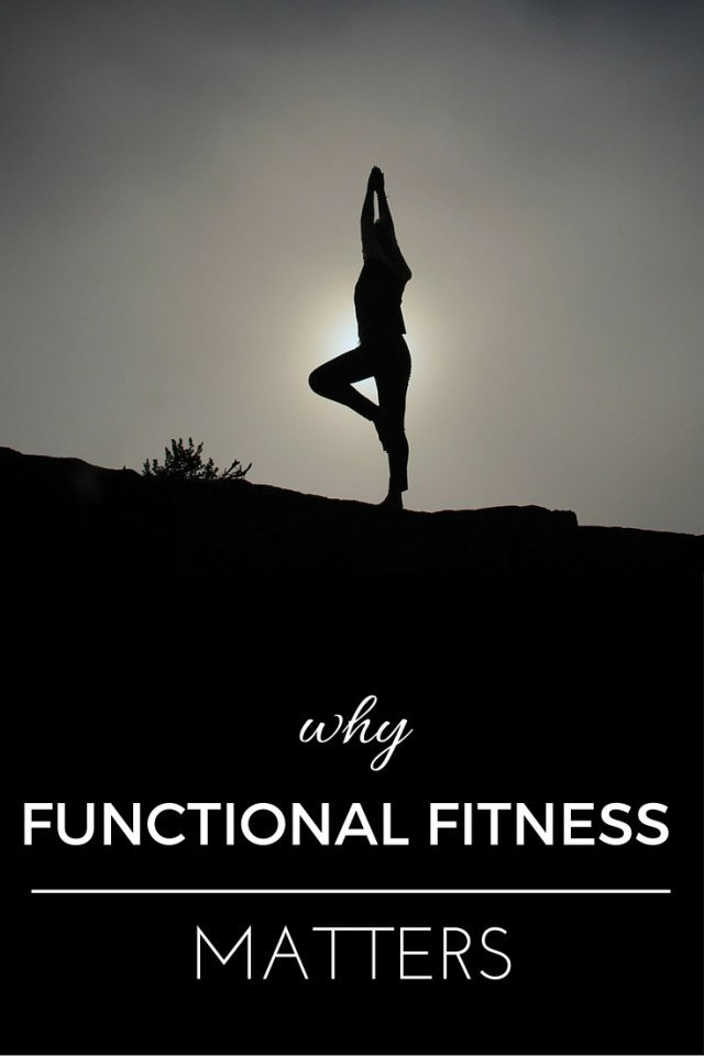 Why Functional Fitness is critical for optimal health and physical wellness.