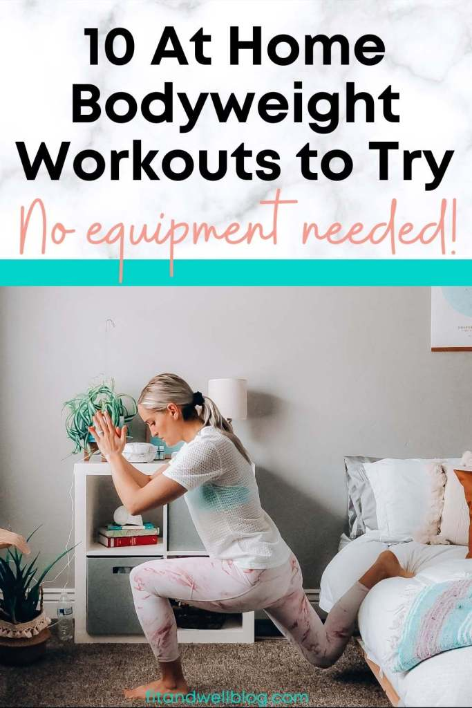 10 at home bodyweight workouts to try