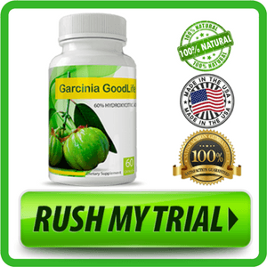 Goodlife Garcinia - Reviews Updated October 2017 - Risk Free Trial -Fitbeauty365.com