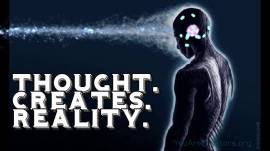 thought creates reality