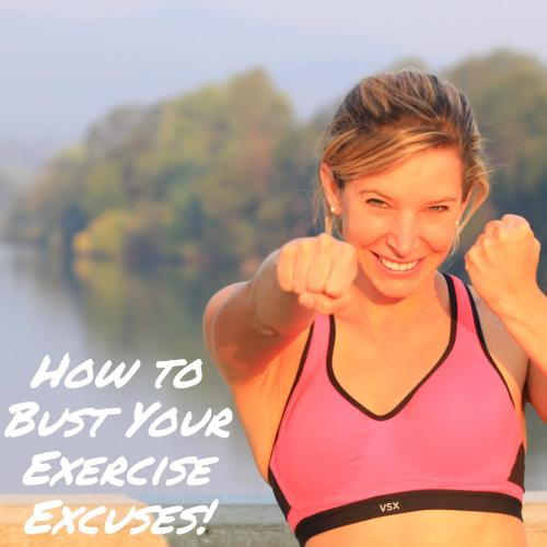 Bust Your Exercise Excuses