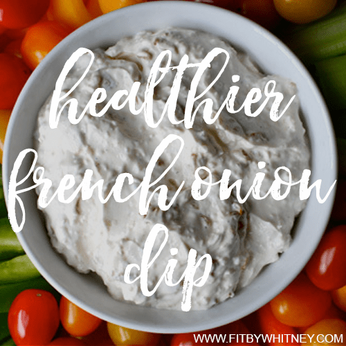 Healthier French Onion Dip
