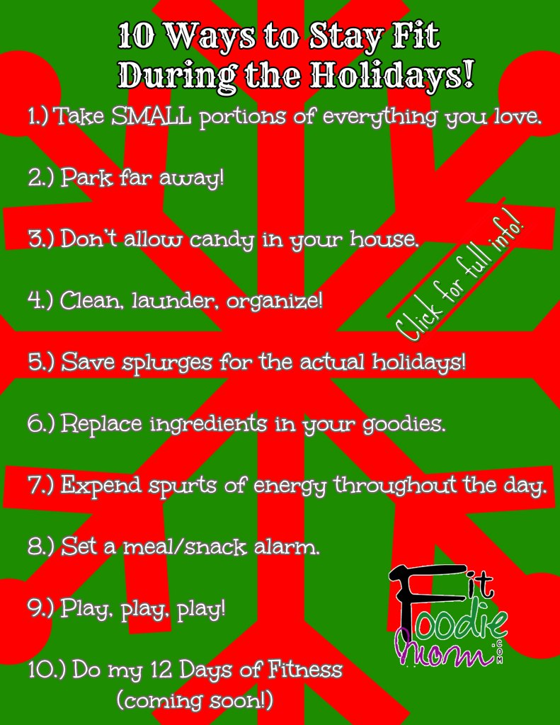 10 Ways To Stay Fit During The Holidays Fit Foodie Mom