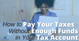 pay taxes without enough funds