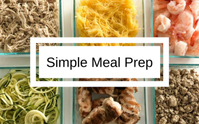 Quick & Simple Meal Prep for the Week