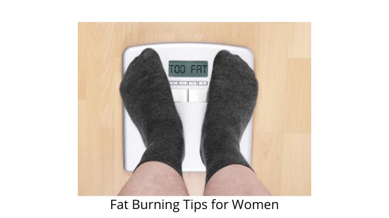 Fat Burning Tips for Women