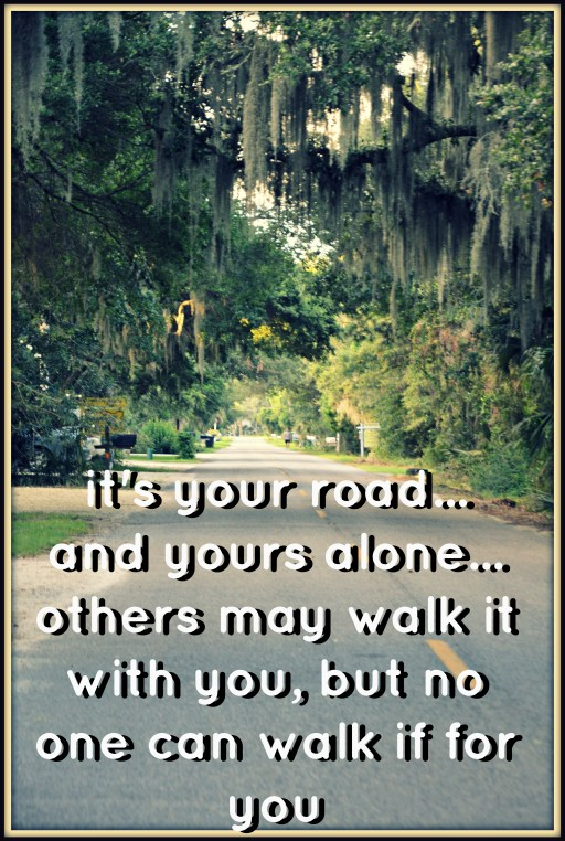 its your road