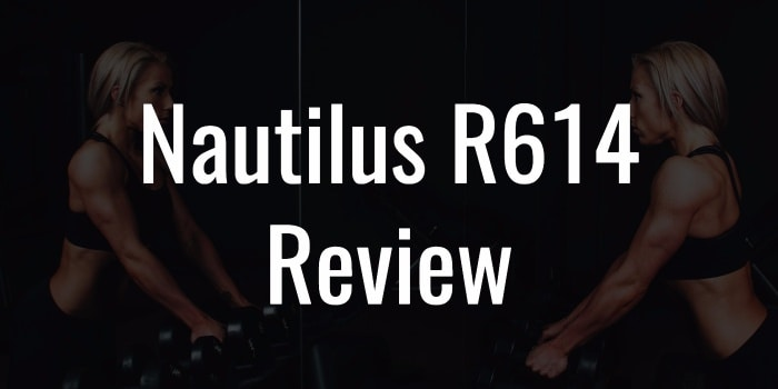 Nautilus R614 Review