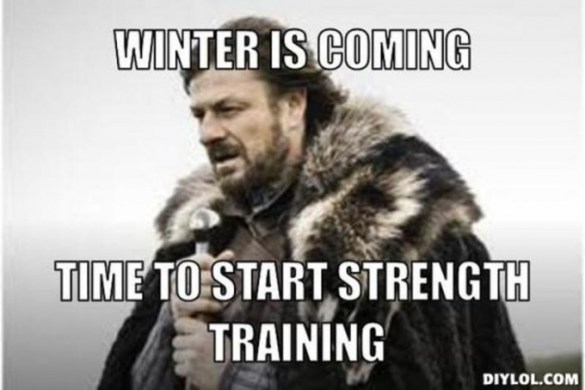 winter-is-coming-meme-generator-winter-is-coming-time-to-start-strength-training