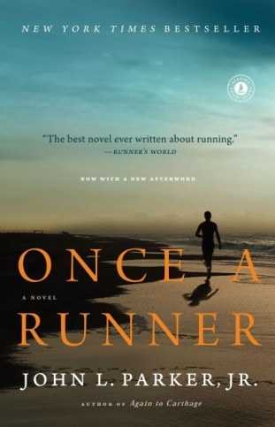 Books to read: Once a Runner by John L. Parker, Jr