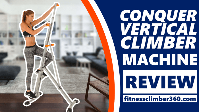 Conquer Vertical Climber Review