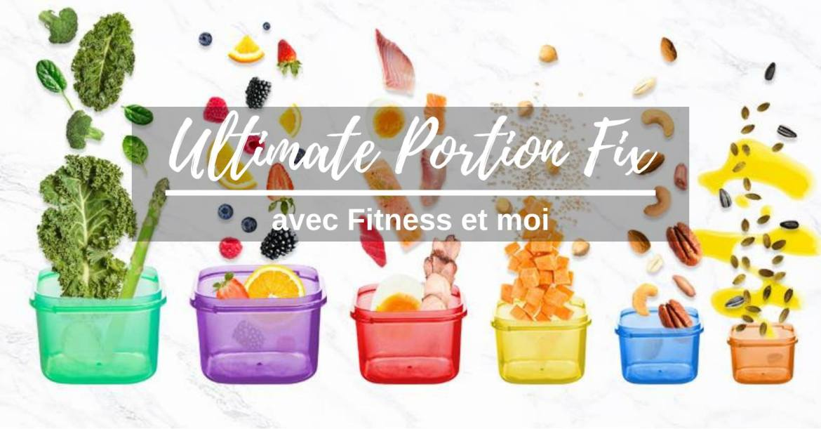 Groupe Ultimate Portion Fix Fitness et moi
