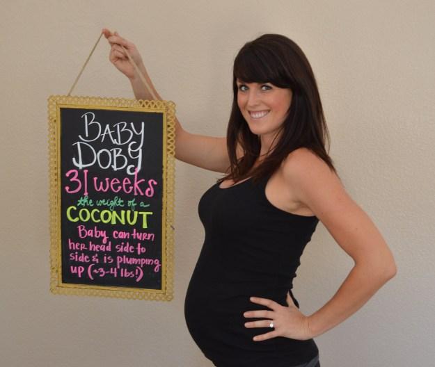 31 Weeks!