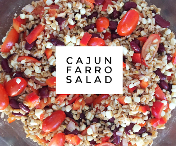 Tasty Tuesday – Delicious Summer Cajun Farro Salad