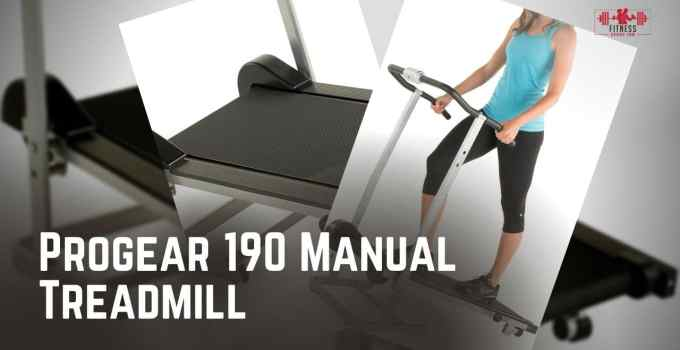 Progear 190 Manual Treadmill Review