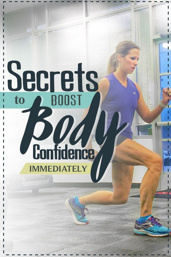 Fitness And Workout Tips 2017 3 Secrets To Improve Body Confidence Immediately