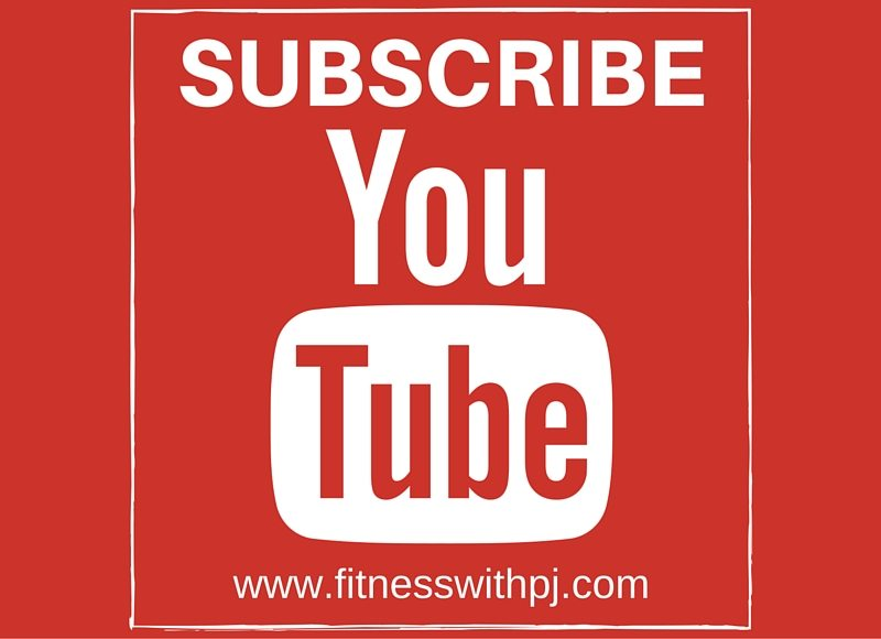 SUBSCRIBE Youtube channel - Fitness with PJ