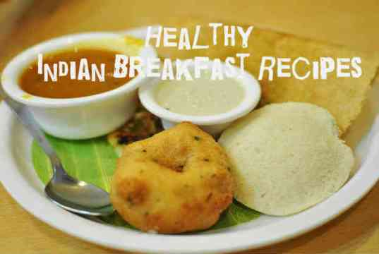 Delicious-&-Healthy-Indian-Breakfast-Options-For-Weight-Loss-fitsaurus