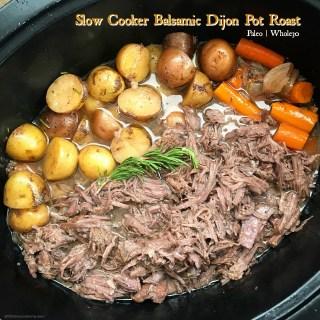 Slow Cooker Balsamic Dijon Pot Roast (Paleo,Whole30)
