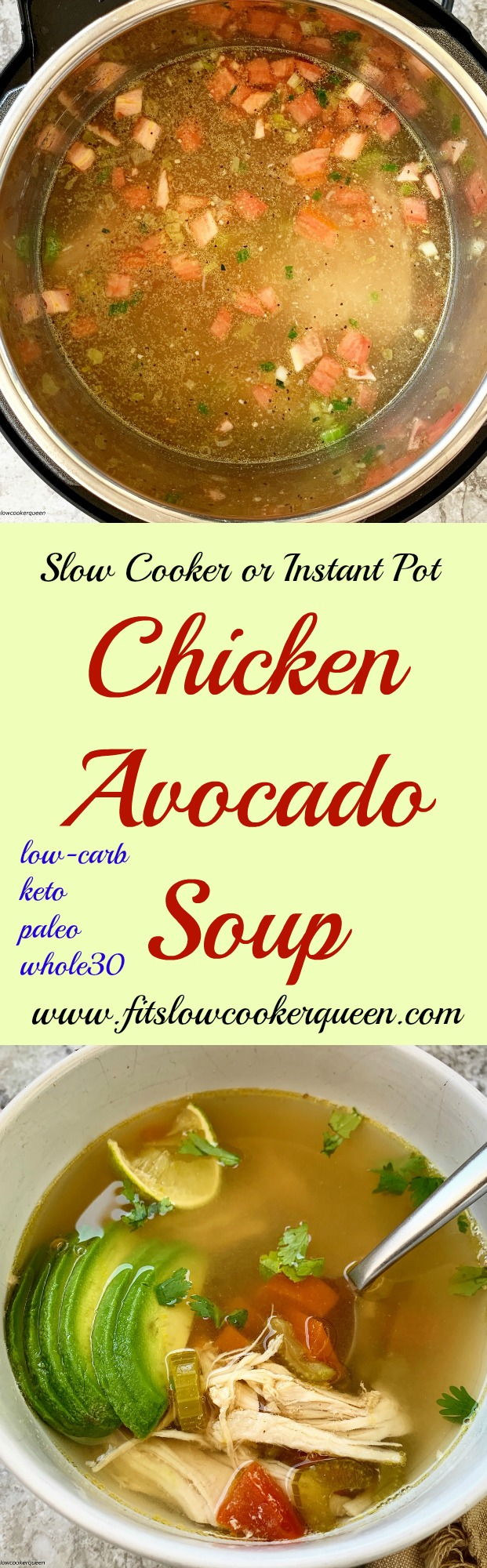 another Pinterest pin for Slow Cooker or Instant Pot Chicken Avocado Soup (Low-Carb, Paleo, Whole30)