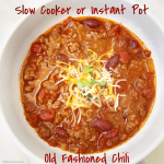 Chili a easy and comforting recipe that everyone seems to enjoy. This simple yet flavorful recipe can be made in the Instant Pot or slow cooker.