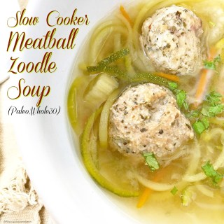 Slow Cooker Meatball Zoodle Soup (Paleo,Whole30)