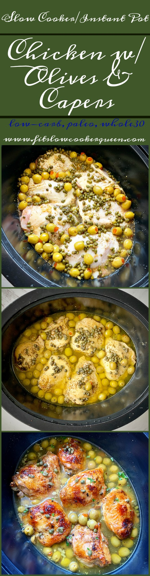 another pinterest pin for Slow Cooker_Instant Pot Chicken, Olives & Capers (Low-Carb, Paleo, Whole30)