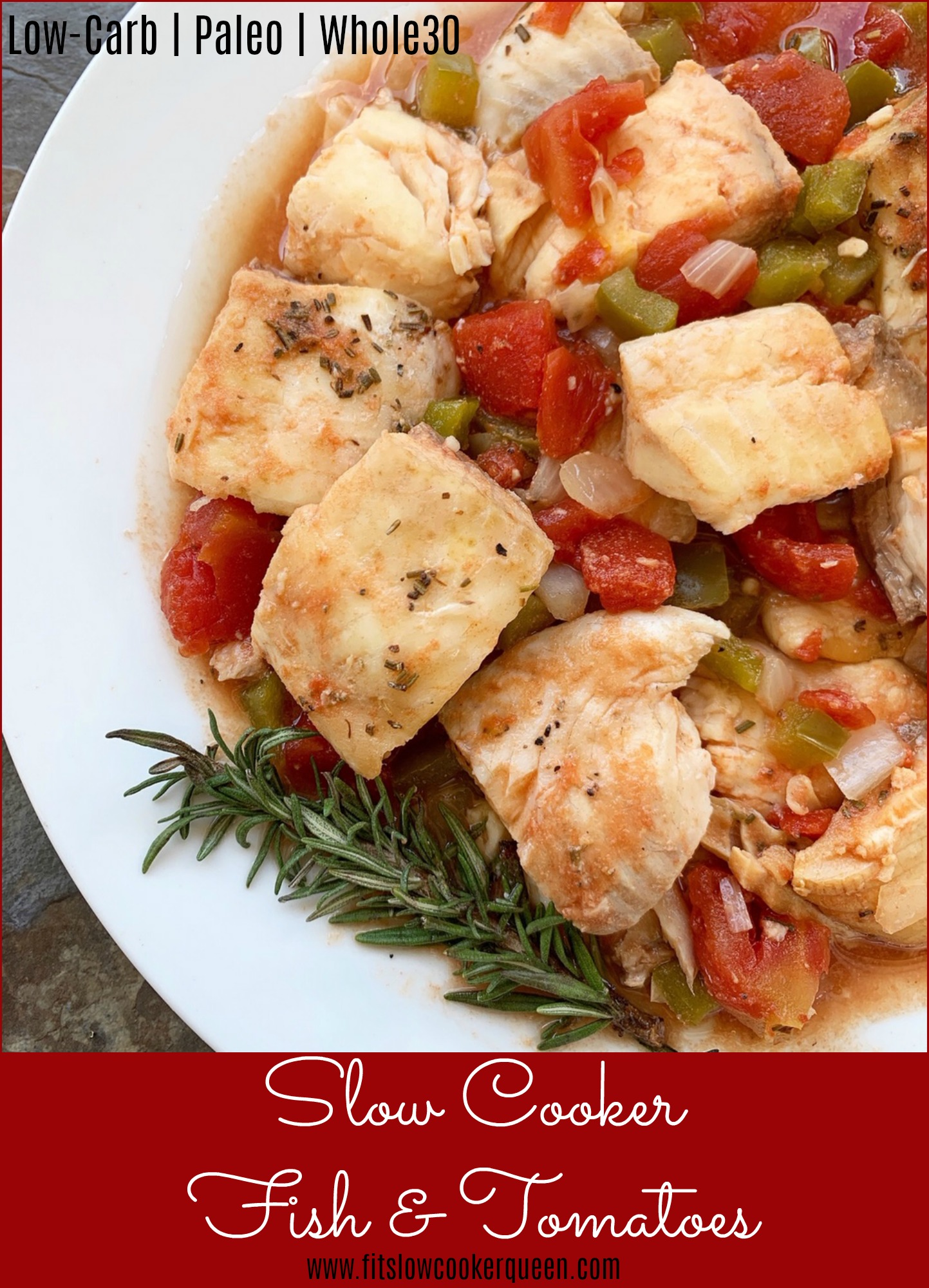 Fish in the slow cooker? Of course. Your favorite fish slow cooks with tomatoes and vegetables in this an easy low-carb, paleo, and whole30 recipe.