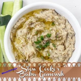Slow Cooker Baba Ganoush (Paleo, Whole30)
