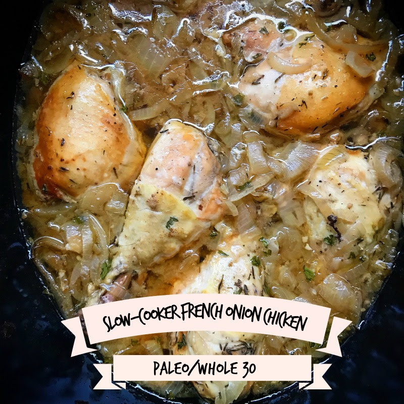 Slow Cooker French Onion Chicken Whole30 Paleo Fit Slow Cooker