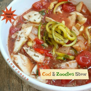 Slow Cooker Cod & Zoodles Stew (Whole30,Paleo)