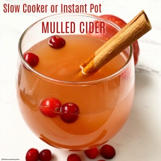 {VIDEO} Slow Cooker/Instant Pot Mulled Cider (Paleo,Vegan, Whole30)