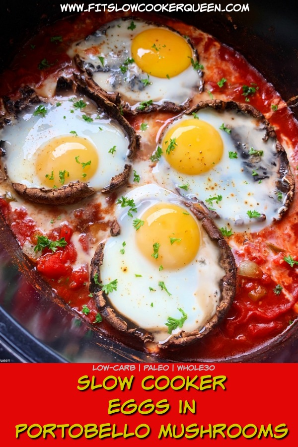 pinterest pin for {VIDEO} Slow Cooker Eggs in Portobello Mushrooms (Low-Carb, Paleo, Whole30)