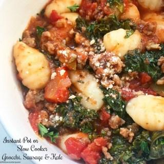 {VIDEO} Slow Cooker/Instant Pot Gnocchi w/Sausage & Kale