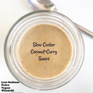 Slow Cooker Coconut-Curry Sauce (Paleo/Whole30)