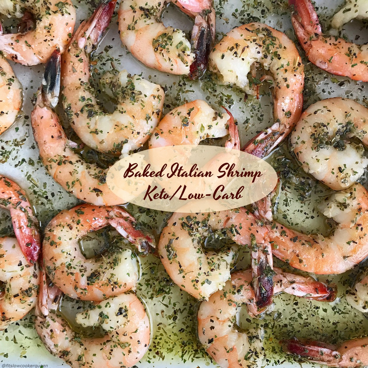 These baked Italian shrimp are low-carb, keto, paleo, whole30 and easy to make. Using a homemade Italian salad dressing mix, this cooks in less than 20 min!