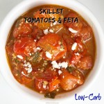 Tomatoes & feta cook together in this quick skillet recipe. Done in under 30 minutes, you can serve this low-carb side dish as an accompaniment to any meal.