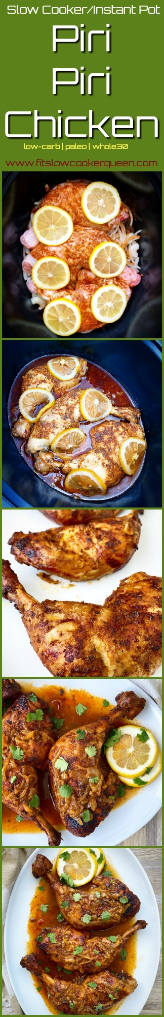 another pinterest pin for Slow Cooker_Instant Pot Piri Piri Chicken (Low-Carb, Paleo, Whole30)