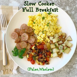 cover pic for Slow Cooker Full Breakfast (Paleo,Whole30)