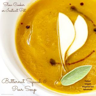 Butternut squash and pears cook together in this vegan and vegetarian recipe. Make this healthy comfort soup in your slow cooker or Instant Pot.