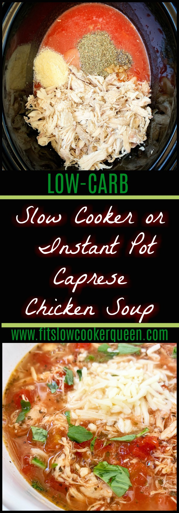 Caprese chicken soup! This low carb recipe uses caprese ingredients - chicken, tomatoes, basil, mozzarella & can be made in your slow cooker or Instant Pot.