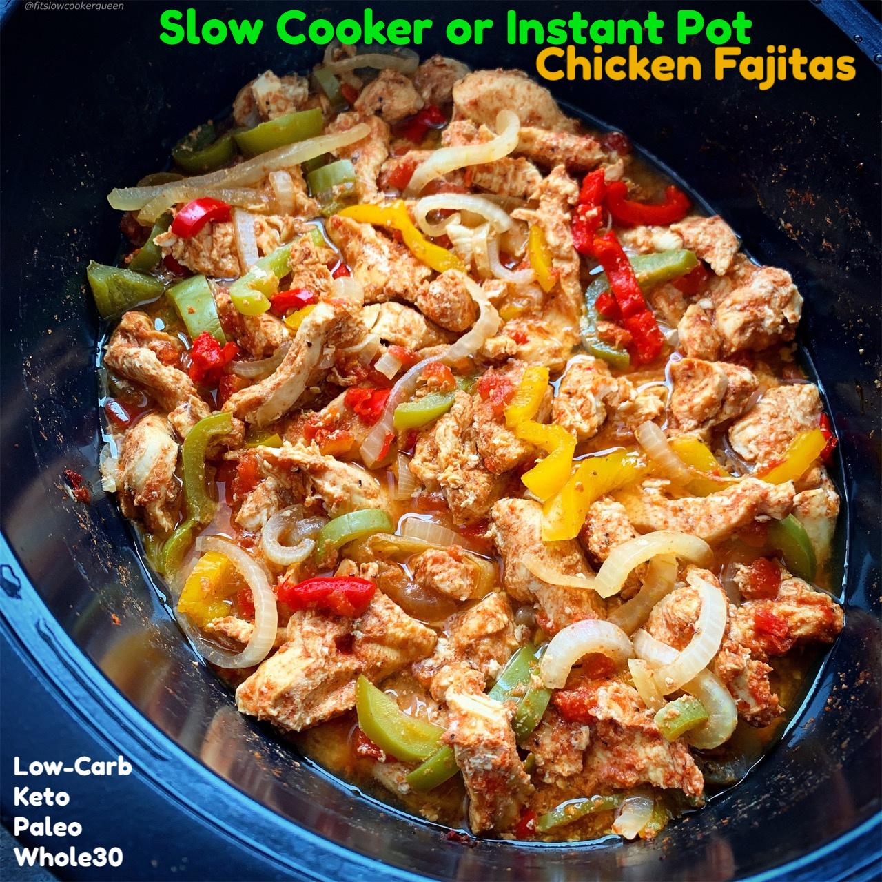 {VIDEO} Slow Cooker/Instant Pot Chicken Fajitas (Low-Carb