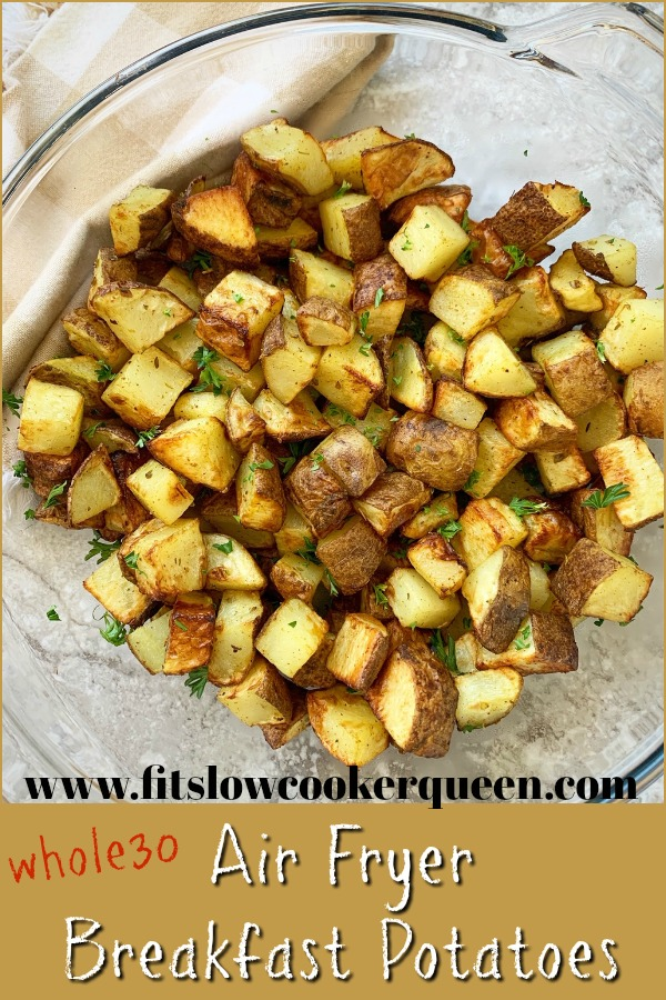 pinterest pin for Air Fryer Breakfast Potatoes (Whole30) pin1
