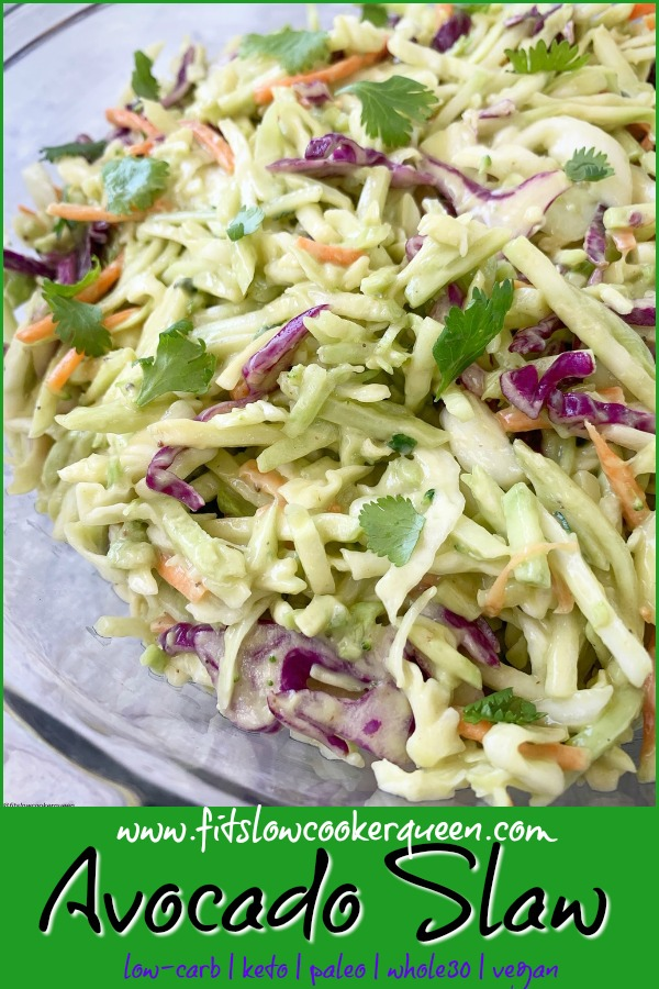 Pinterest pin for Avocado Slaw (Low-Carb, Paleo, Vegan, Whole30) pin1