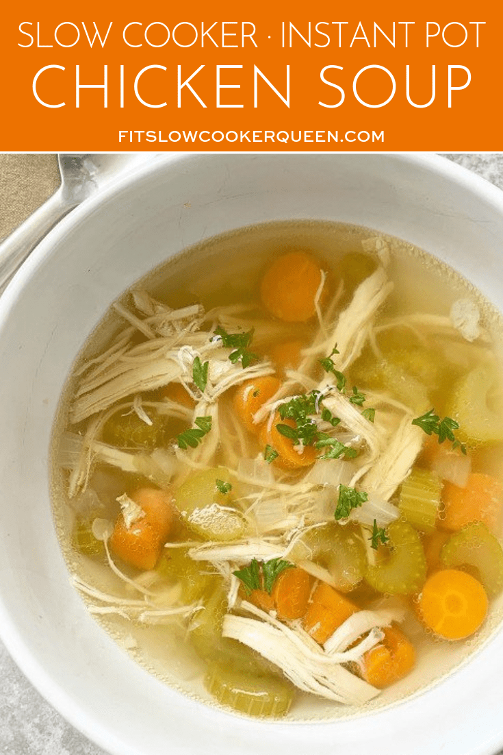 {VIDEO} Slow Cooker/Instant Pot Chicken Soup (Low-Carb, Paleo, Whole30)
