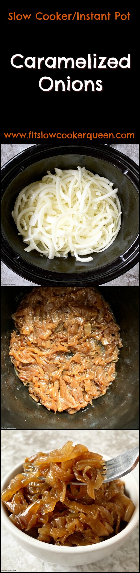 another pinterest pin for Slow Cooker_Instant Pot Caramelized Onions