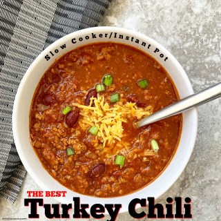 {VIDEO} The Best Turkey Chili Recipe (Slow Cooker/Instant Pot)