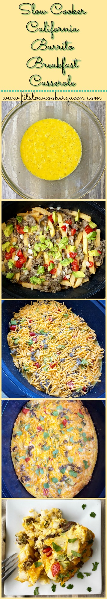 another pinterest pin for Slow Cooker California Burrito Breakfast Casserole