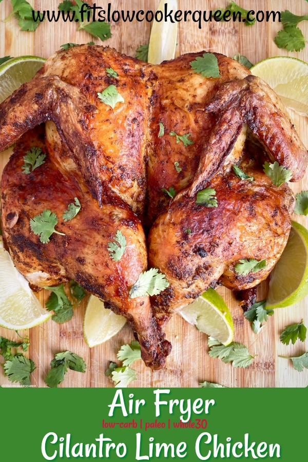 pinterest pin for Air Fryer Cilantro Lime Chicken (Low-Carb, Paleo, Whole30)