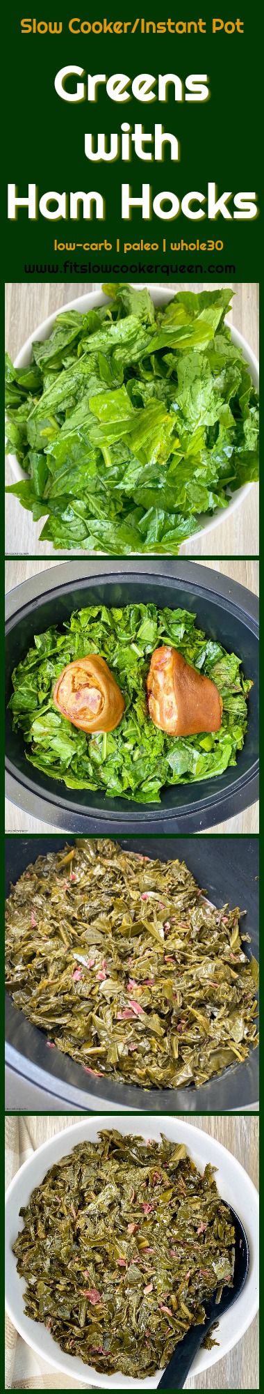 another pinterest pin for Slow Cooker_Instant Pot Greens with Ham Hocks (Low-Carb, Paleo,Whole30)